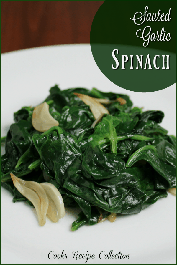 This sautéed garlic spinach is such a quick and healthy side for a weekday dinner; and tasty enough to be served with an elegant entrée.