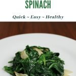 Sauteed Garlic Spinach Recipe